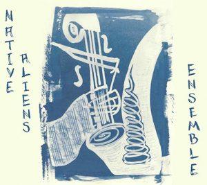 Native-Aliens-Ensemble