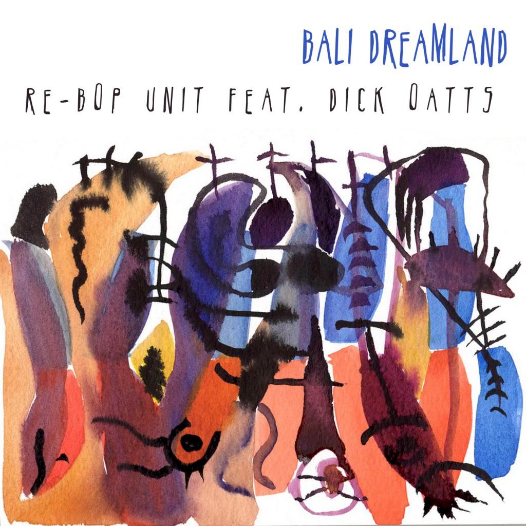 Re-bop Unit feat. Dick Oatts